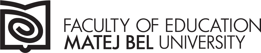 Faculty of Education University of Matej Bel